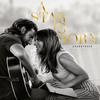 I ll Never Love Again Film Version - Lady Gaga & Bradley Cooper mp3