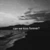 Can We Kiss Forever feat Adriana Proenza - Kina mp3